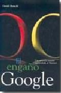 Libro EL ENGAÑO GOOGLE
