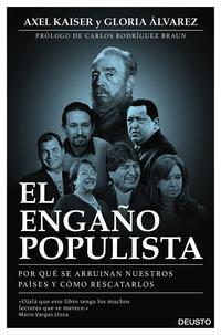 Libro EL ENGAÑO POPULISTA: POR QUE SE ARRUINAN NUESTROS PAISES Y COMO RESCATARLOS