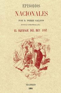 Libro EL EQUIPAJE DEL REY JOSE