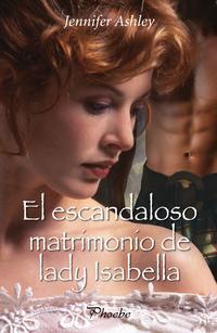 Libro EL ESCANDALOSO MATRIMONIO DE LADY ISABELLA