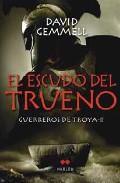 Libro EL ESCUDO DEL TRUENO. GUERREROS DE TROYA II