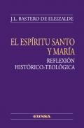 Libro EL ESPIRITU SANTO Y MARIA: REFLEXION HISTORICO-TEOLOGICA