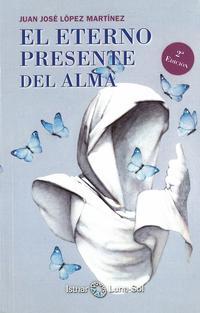 Libro EL ETERNO PRESENTE DEL ALMA