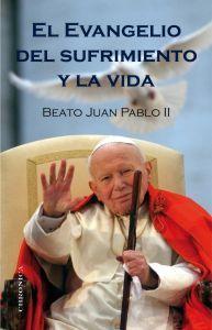 Libro EL EVANGELIO DEL SUFRIMIENTO Y LA VIDA
