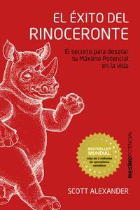 Libro EL EXITO DEL RINOCERONTE: EL SECRETO PARA DESATAR TU MAXIMO POTENCIAL EN LA VIDA