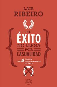 Libro EL EXITO NO LLEGA POR CASUALIDAD