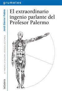 Libro EL EXTRAORDINARIO INGENIO PARLANTE DEL PROFESOR PALERMO