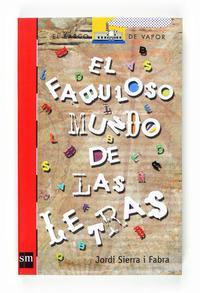 Libro EL FABULOSO MUNDO DE LAS LETRAS