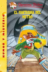 Libro EL FANTASMA DEL METRO, GERONIMO STILTON