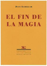 Libro EL FIN DE LA MAGIA