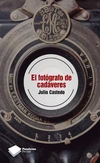 Libro EL FOTOGRAFO DE CADAVERES