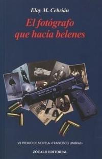 Libro EL FOTOGRAFO QUE HACIA BELENES