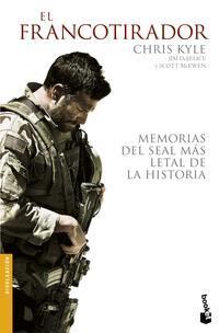 Libro EL FRANCOTIRADOR: MEMORIAS DEL SEAL MAS LETAL DE LA HISTORIA