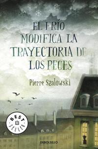 Libro EL FRIO MODIFICA LA TRAYECTORIA DE LOS PECES
