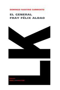 Libro EL GENERAL FRAY FELIX ALDAO