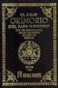 Libro EL GRAN GRIMORIO DEL PAPA HONORIO: CON UNA RECOPILACION DE LOS MA S RAROS SECRETOS MAGICOS