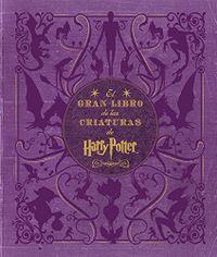 Libro EL GRAN LIBRO DE LAS CRIATURAS DE HARRY POTTER