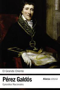 Libro EL GRANDE ORIENTE: EPISODIOS NACIONALES, 14 / SEGUNDA SERIE