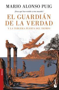 Libro EL GUARDIAN DE LA VERDAD Y LA TERCERA PUERTA DEL TIEMPO