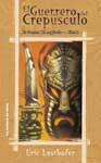 Libro EL GUERRERO DEL CREPUSCULO