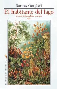 Libro EL HABITANTE DEL LAGO Y OTROS INDESEABLES