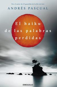 Libro EL HAIKU DE LAS PALABRAS PERDIDAS