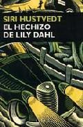 Libro EL HECHIZO DE LILY DAHL