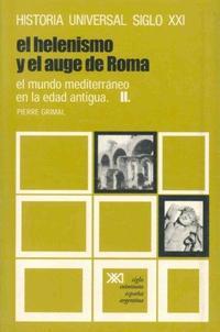 Libro EL HELENISMO Y EL AUGE DE ROMA