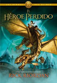 Libro EL HEROE PERDIDO (LOS HÉROES DEL OLIMPO #1)