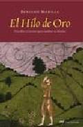 Libro EL HILO DE ORO: DESCUBRE EL SECRETO PARA CAMBIAR TU DESTINO