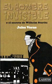 Libro EL HOMBRE INVISIBLE O EL SECRETO DE WILHELM STORITZ