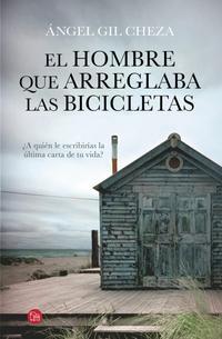 Libro EL HOMBRE QUE ARREGLABA LAS BICICLETAS