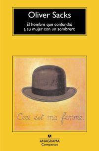 Libro EL HOMBRE QUE CONFUNDIO A SU MUJER CON UN SOMBRERO