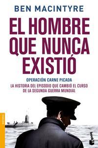 Libro EL HOMBRE QUE NUNCA EXISTIO