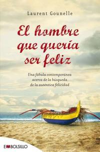 Libro EL HOMBRE QUE QUERIA SER FELIZ