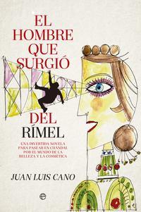 Libro EL HOMBRE QUE SURGIÓ DEL RIMEL