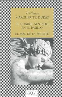 Libro EL HOMBRE SENTADO EN EL PASILLO / EL MAL DE LA MUERTE