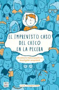Libro EL IMPREVISTO CASO DEL CHICO EN LA PECERA