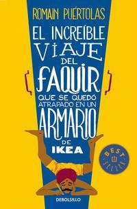 Libro EL INCREIBLE VIAJE DEL FAQUIR QUE SE QUEDO ATRAPADO EN UN ARMARIO DE IKEA