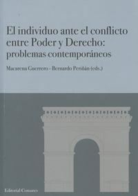 Libro EL INDIVIDUO ANTE EL CONFLICTO ENTRE PODER Y DERECHO: PROBLEMAS CONTEMPORANEOS