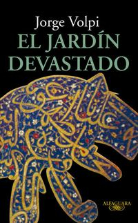 Libro EL JARDIN DEVASTADO