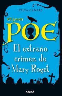 Libro EL JOVEN POE 2: EL EXTRAÑO CRIMEN DE MARY ROGET
