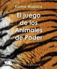 Libro EL JUEGO DE LOS ANIMALES DE PODER