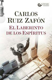 Libro EL LABERINTO DE LOS ESPIRITUS (EL CEMENTERIO DE LOS LIBROS OLVIDADOS #4)