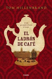 Libro EL LADRON DE CAFE