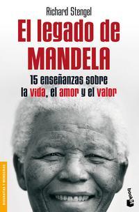 Libro EL LEGADO DE MANDELA: 15 ENSEÑANZAS SOBRE LA VIDA, EL AMOR Y EL V ALOR