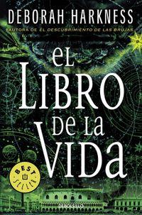 Libro EL LIBRO DE LA VIDA (EL DESCUBRIMIENTO DE LAS BRUJAS #3)