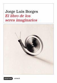 Libro EL LIBRO DE LOS SERES IMAGINARIOS