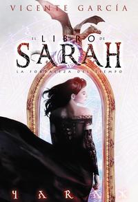 Libro EL LIBRO DE SARAH. LA FORTALEZA DEL TIEMPO