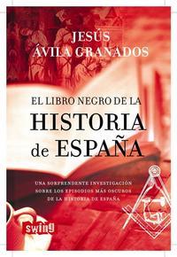 Libro EL LIBRO NEGRO DE LA HISTORIA DE ESPAÑA